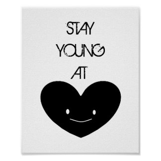 Stay Young at Heart Poster