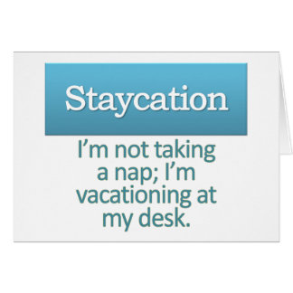 Staycation  note card