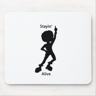 Staying alive mousepad