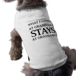 STAYS AT GRANDMA'S DOG T SHIRT