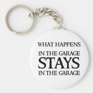 STAYS IN THE GARAGE KEY CHAINS