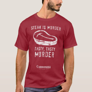 Steak is Murder! T-Shirt