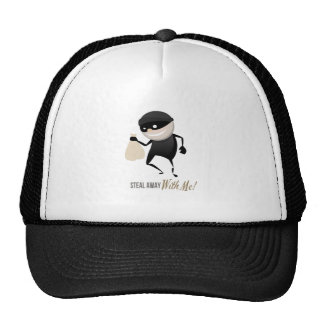 Steal Away With Me! Hat