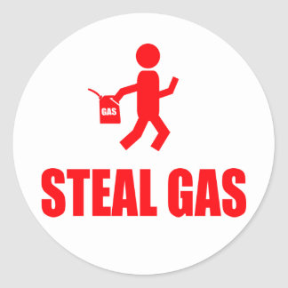Steal Gas Classic Round Sticker