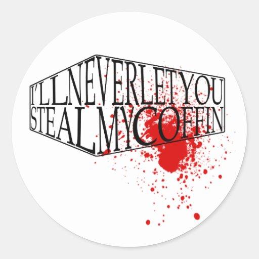 Steal My Coffin Round Stickers