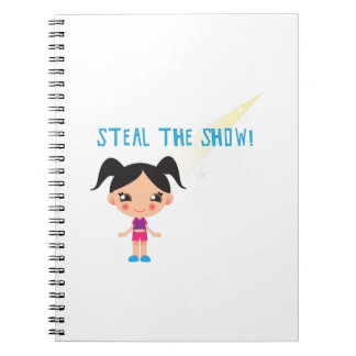 Steal the Show Spiral Note Books