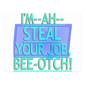 Steal Your Job Cyan Blue Post Card