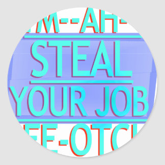 Steal Your Job Cyan & Blue Stickers