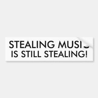 Stealing Music is Still Stealing! Bumper Sticker