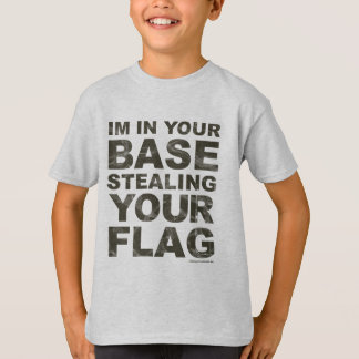 Stealing Your Flag - FPS, Game, Gamer, Video Games Tee Shirts