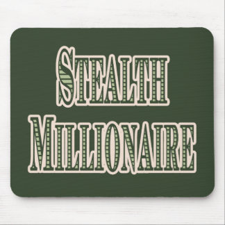 Stealth Millionaire Mouse Pad