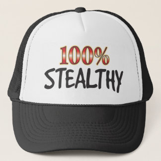 Stealthy 100 Percent Trucker Hat