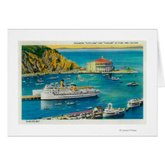 Steamers Catalina and Avalon at Pier, and Casino Card