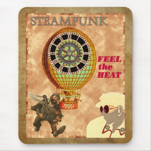 Steampunk ~ Feel The Heat Mouse Pad