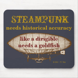 Steampunk Needs Mousepad