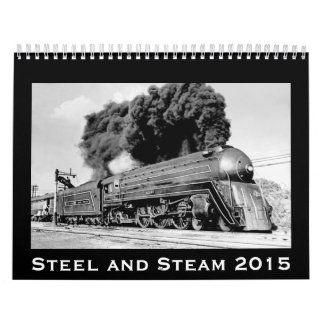 Steel and Steam 2015 Vintage Railroad Locomotives Wall Calendar