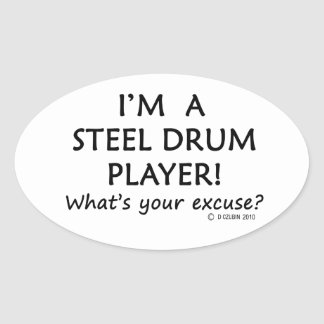 Steel Drum Player Excuse Oval Sticker