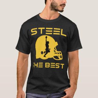 Steel The Best T-Shirt