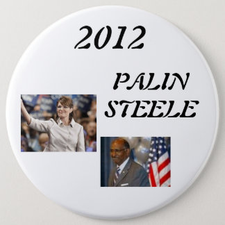 steele 1, palin 2012, 2012, PALINSTEELE 6 Cm Round Badge