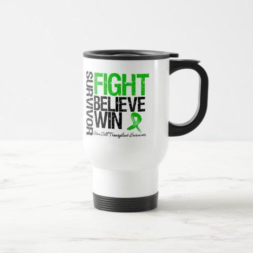 Stem Cell Transplant Survivor Fight Believe Win Coffee Mugs