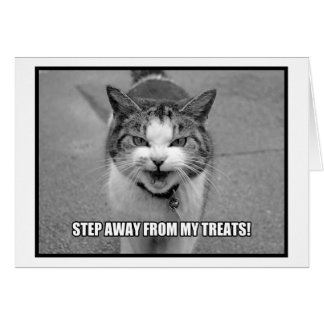 Step Away From My Treats Cards