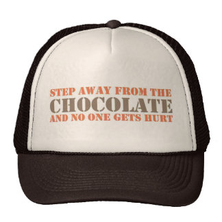 Step Away From the Chocolate Hats