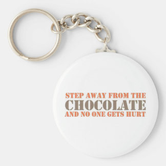 Step Away From the Chocolate Key Chains