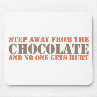 Step Away From the Chocolate Mouse Pads