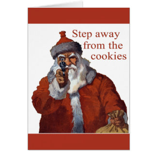 Step Away from the Cookies Greeting Card