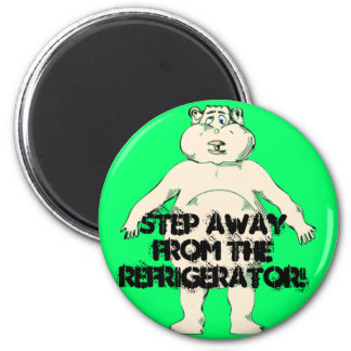 Step Away From the Refrigerator 6 Cm Round Magnet