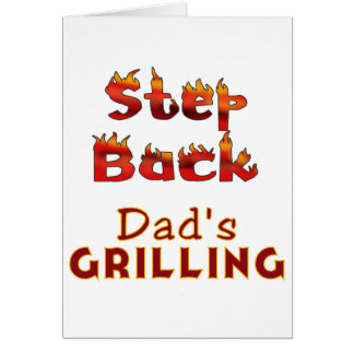 Step Back Dad's Grilling T-shirts and Gifts Card
