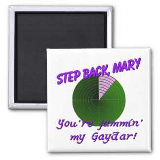 Step Back, Mary Square Magnet