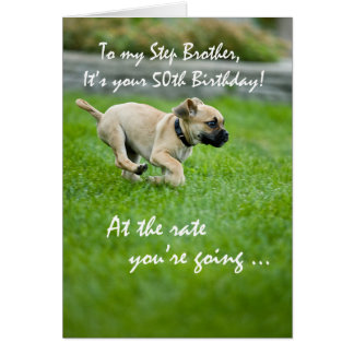 Step Brother, 50 th  Birthday Puppy Running Greeting Card