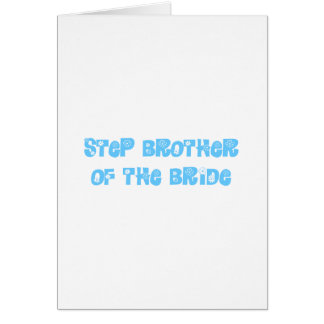 Step Brother of the Bride Cards