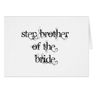 Step Brother of the Bride Greeting Card