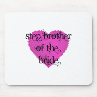 Step Brother of the Bride Mouse Pad
