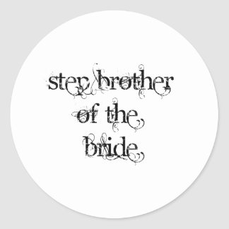 Step Brother of the Bride Round Sticker