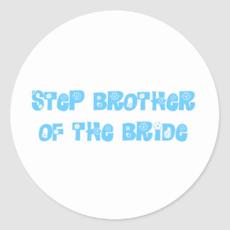 Step Brother of the Bride Sticker