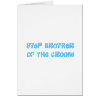 Step Brother of the Groom Greeting Cards