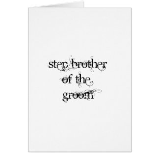 Step Brother of the Groom Cards