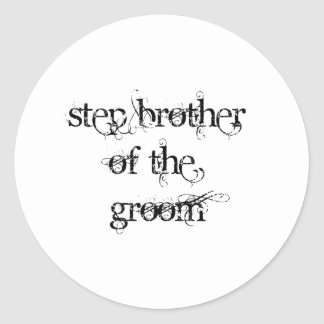 Step Brother of the Groom Round Sticker