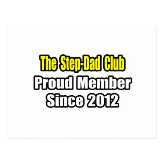Step-Dad Club Proud Member Since 2012 Post Card