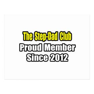 Step-Dad Club .. Proud Member Since 2012 Postcard