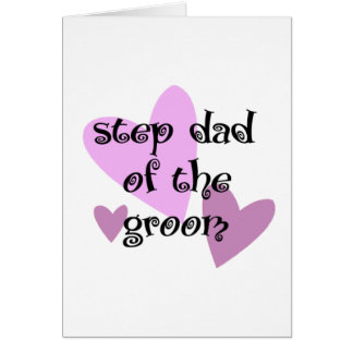 Step Dad of the Groom Greeting Card