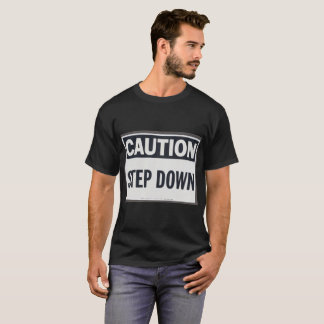 Step Down Caution and RF Warning Shirt