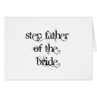 Step Father of the Bride Card