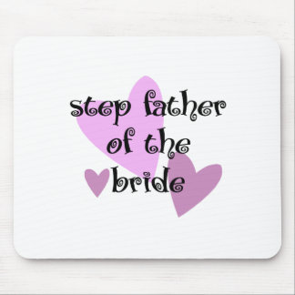 Step Father of the Bride Mouse Pad