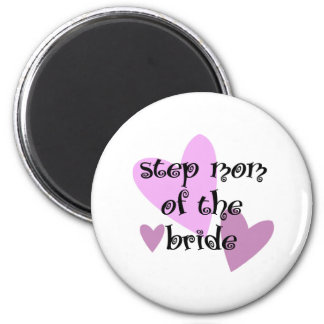 Step Mom of the Bride Magnet