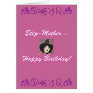 Step-Mother..., Happy Birthday! Greeting Card