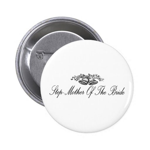 Step-Mother Of The Bride Button